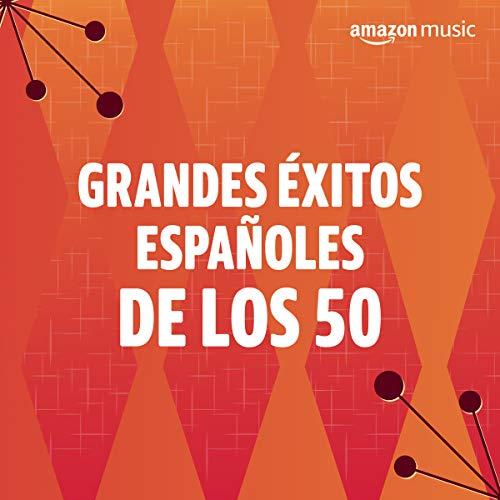 Grandes éxitos españoles de los 50