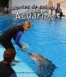 Ayudantes de animales: acuarios