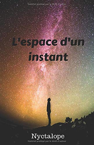 L'espace d'un instant