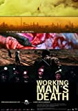 Workingman's Death Movie Poster (27 x 40 Inches - 69cm x 102cm) (2005) -