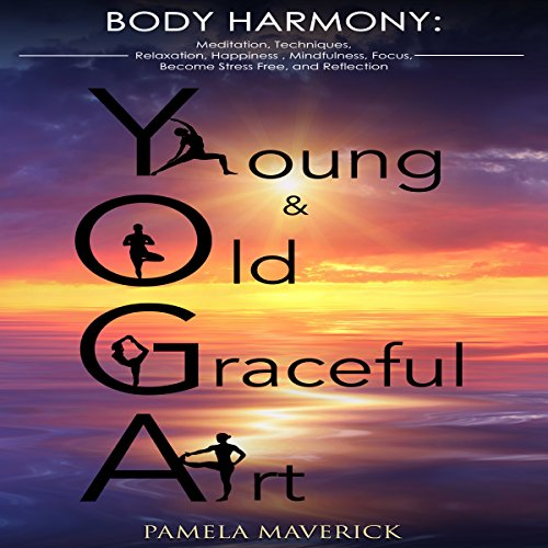 Yoga: Young & Old Graceful Art audiobook cover art