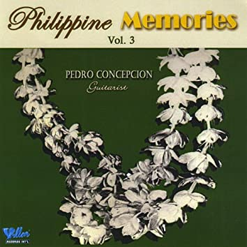 Philippine Memories, Vol. 3
