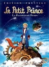 Le Petit Prince La Planete du Temps / La Planete de L'Oiseau de Feu