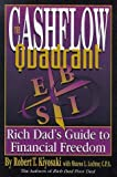 The Cashflow Quadrant - The Rich Dad's Guide to Financial Freedom by Robert T. Kiyosaki (1999-05-01) - TechPress Incorporated; New edition (1999-05-01) - 01/05/1999