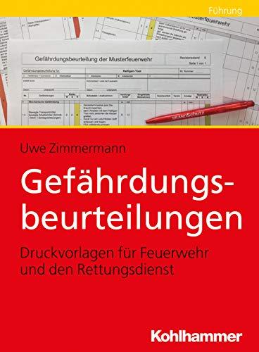 Gefährdungsbeurteilungen: Vorlagen für die Feuerwehr und den Rettungsdienst