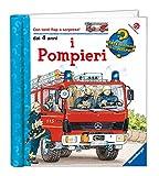 I pompieri. Ediz. illustrata...