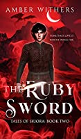 The Ruby Sword: Second Edition