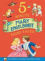 Mary Engelbreit's 5-Minute Fairy Tales: Includes 12 Nursery and Fairy Tales!