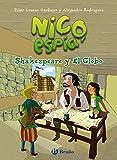 Nico, espía: Shakespeare y El Globo (Castellano - A PARTIR DE 8 AÑOS - PERSONAJES - Nico, espía)
