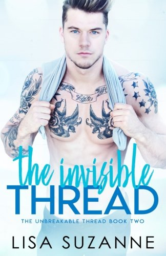 Download The Invisible Thread (The Unbreakable Thread) 1986766950