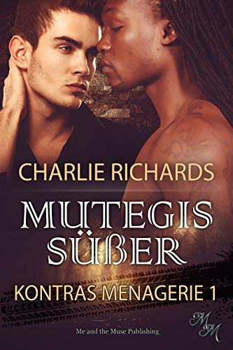Mutegis Süßer (Kontras Menagerie 1)