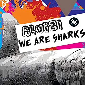 We Are Sharks