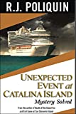 Unexpected Event at Catalina Island: Mystery Solved (English Edition)