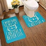 G.H.Y Work Hard Cat Can Live Better Life 2 Juego de alfombras de baño de 2 Piezas Alfombrilla de baño, Antideslizante, Alfombrilla de Franela Alfombrilla de baño Set de Contorno