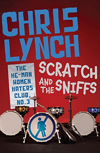 Scratch and the Sniffs (The He-Man Women Haters Club Book 3) (English Edition)