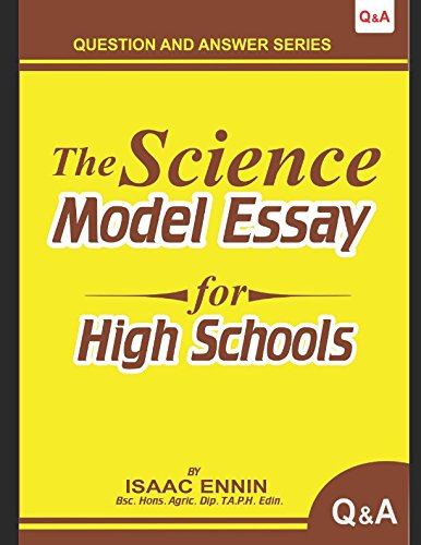 The Science Model Essay For Senior High Schools