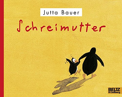 Schreimutter: Vierfarbiges Bilderbuch (MINIMAX)