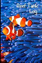 Reef Tank Log: Customized Saltwater Fish Keeper Maintenance Tracker For All Your Aquarium Needs. Great For Logging Water Testing, Water Changes, And Overall Reef Fish Observations.