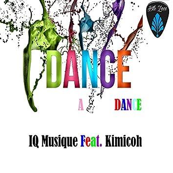 Dance a Dance (feat. Kimicoh)
