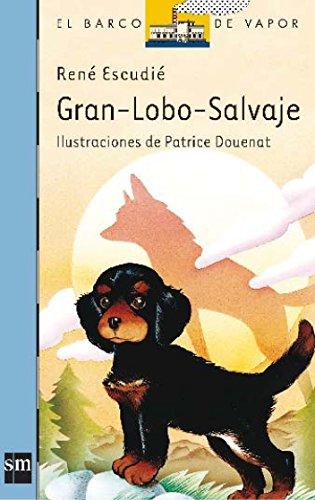 Gran-Lobo-Salvaje: 7 (El Barco de Vapor Azul)