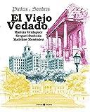 Piedras y sombras. El Viejo Vedado (Spanish Edition)