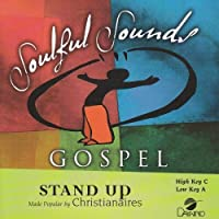 Stand Up [Accompaniment/Performance Track] by Made Popular By: Christianaires