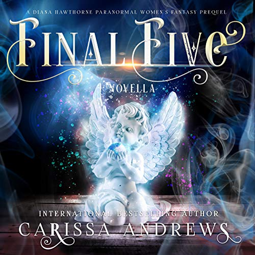 The Final Five Audiobook By Carissa Andrews cover art