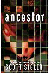 Ancestor: A Novel Kindle Edition