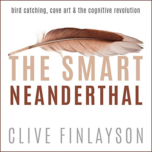 The Smart Neanderthal audiobook cover art