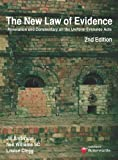 The New Law of Evidence: The Uniform Evidence Acts