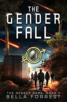 The Gender Game 5: The Gender Fall by [Bella Forrest]