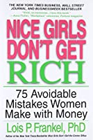 Nice Girls Don't Get Rich (A NICE GIRLS Book)