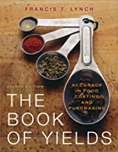 The Book of Yields: Accuracy in Food Costing and Purchasing, 8th Edition PDF