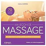 Ma leçon de massages - Relaxez-vous et luttez contre le stress au quotidien ! [dvd inclus]