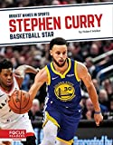 Stephen Curry: Basketball Star (Biggest Names in Sports Set 6)