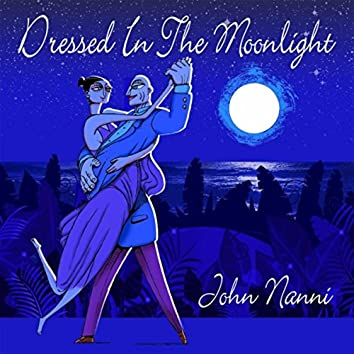 Dressed in the Moonlight
