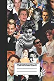 Notebook: Leonardo Dicaprio Collage Wide Ruled , Journal for Writing, Size 6  x 9 , 110 Pages