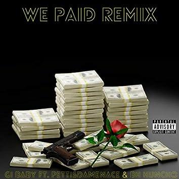 We Paid (Remix)