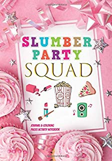 Slumber Party Squad Journal & Coloring Pages Activity Notebook: Fun Cute Sleepover Pajama Slumber Party for 12 Year Old Girls Party Favors Gifts Idea: ... Coloring & Word-Search For Kids To Write In