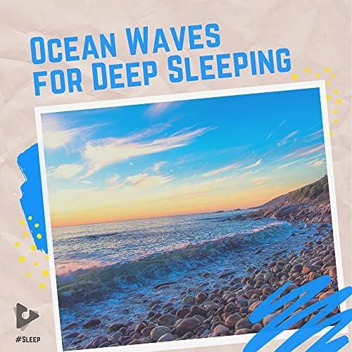 #Sleep, Ocean Waves For Sleep & Loopable Atmospheres
