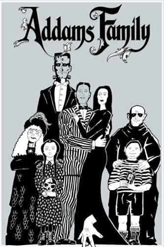 The Addams Family Notebook: Great Notebook for School or as a Diary, Lined With 110 Pages. Notebook that can serve as a Planner, Journal, ... Drawings. (The Addams Family Notebooks)