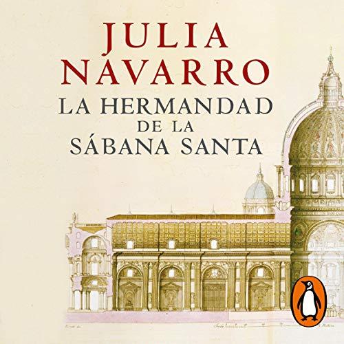 Couverture de La hermandad de la Sábana Santa [The Brotherhood of the Holy Shroud]