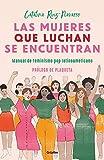 Las mujeres que luchan se encuentran / Women Who Fight Can Be Found: Manual de Feminismo Pop Latinoamericano
