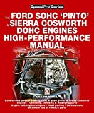 Ford Sohc pinto & sierra cosworth dohc engines high - performance manual