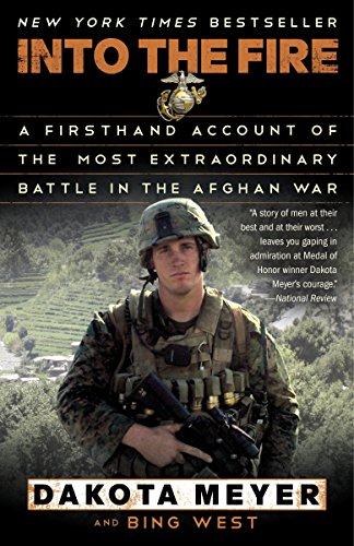 Image of Into the Fire: A Firsthand Account of the Most Extraordinary Battle in the Afghan War
