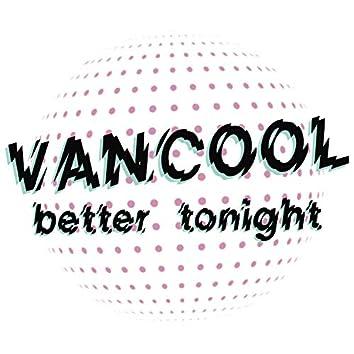Better Tonight