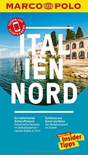 MARCO POLO Reiseführer Italien Nord: Reisen mit Insider-Tipps. Inklusive kostenloser Touren-App & Events&News