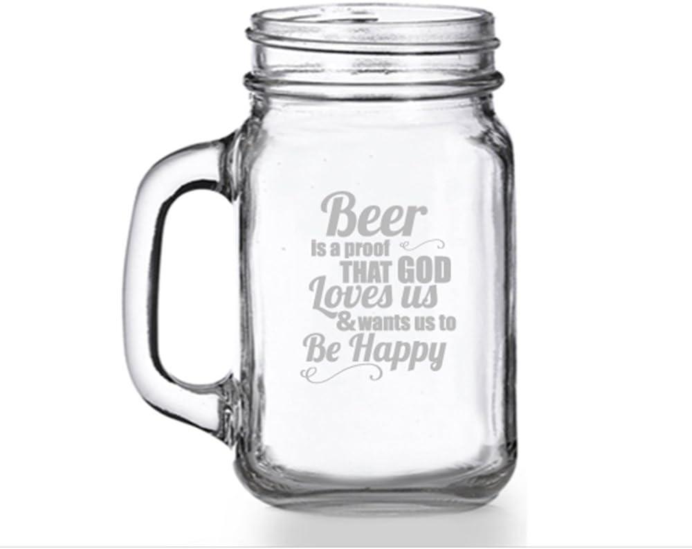 Beer is Max 72% OFF a Proof That God Us Mug Loves Mason Jar