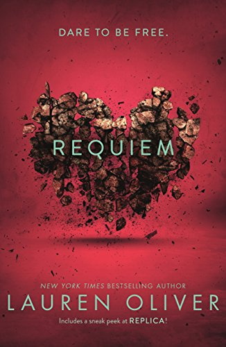 Requiem (Delirium Trilogy 3): From the bestselling author of Panic, soon to be a major Amazon Prime series (Delirium Series) (English Edition)