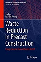 Waste Reduction in Precast Construction: Using Lean and Shared Mental Models (Management in the Built Environment)